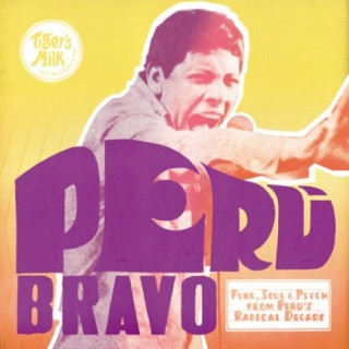 Peru Bravo (Tiger's Milk) -Various Artists