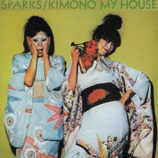Sparks – Kimono My House (40th Anniversary Edition)