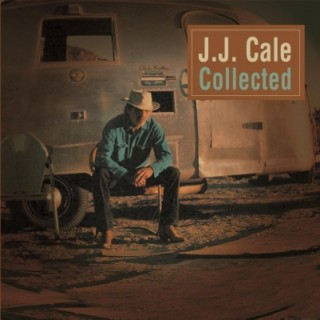 JJ Cale - Collected