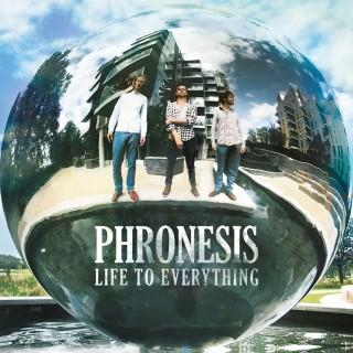 Phronesis – Life To Everything