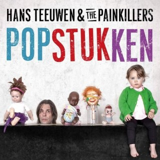 Hans Teeuwen & the Painkillers - Popstukken