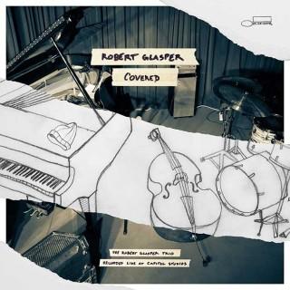 Robert Glasper Trio – Covered (Recorded Live At Capitol Studios)