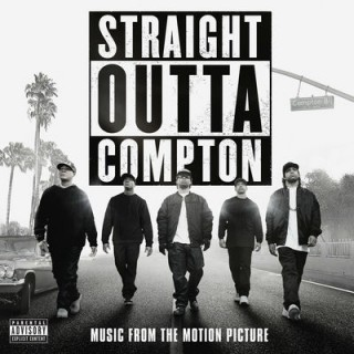 Straight Outta Compton – Music From The Motion Picture